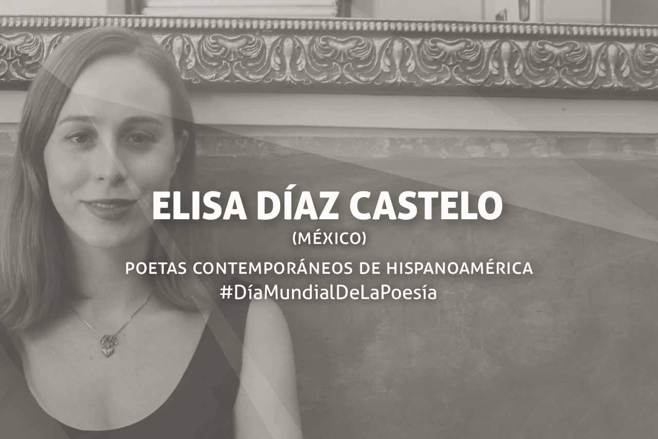 Poesía de Elisa Díaz Castelo