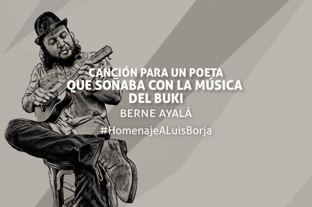 Berne Ayalá escribe sobre Luis Borja