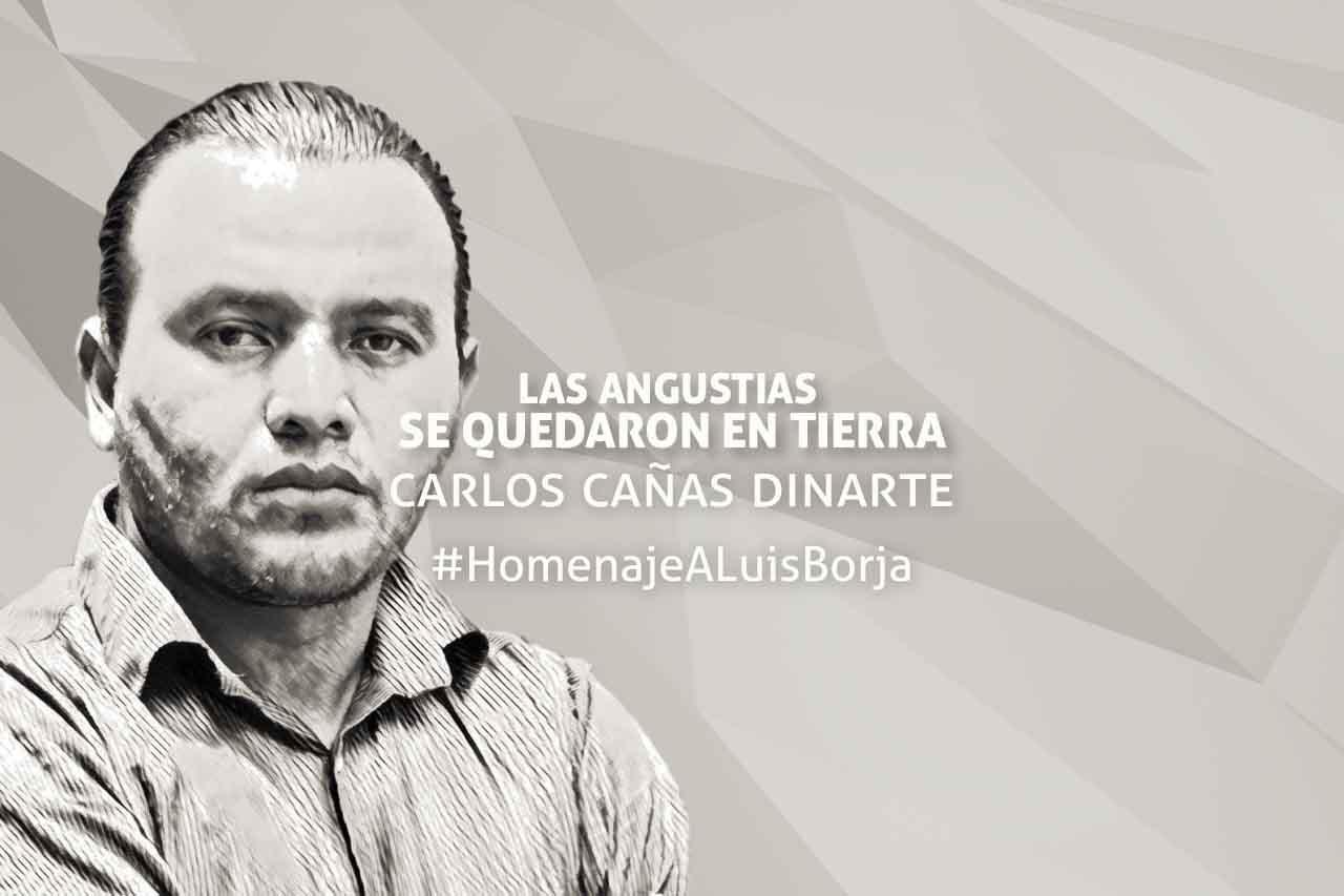 Homenaje a Luis Borja por Carlos Cañas Dinarte