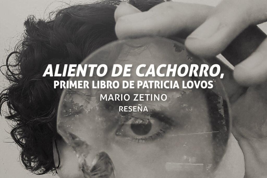 Aliento de cachorro, el primer libro de cuentos de Patricia Lovos
