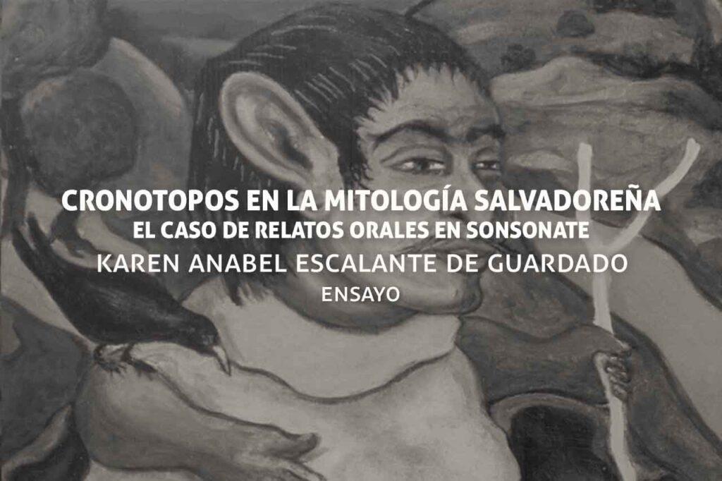 Cronotopos en la mitología salvadoreña