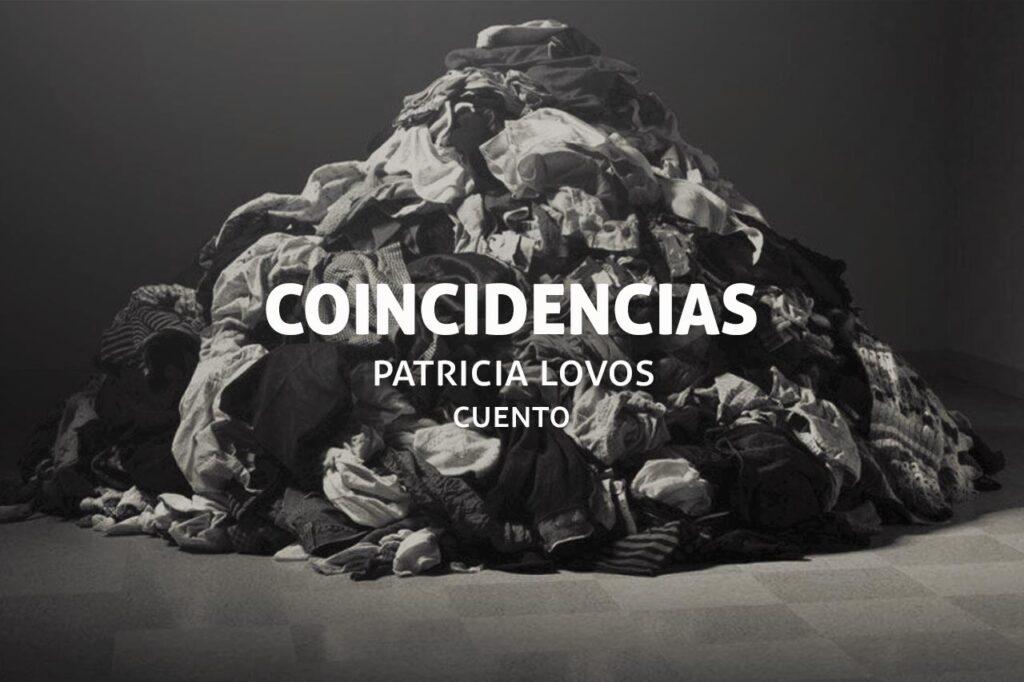Coincidencias, un cuento de Patricia Lovos