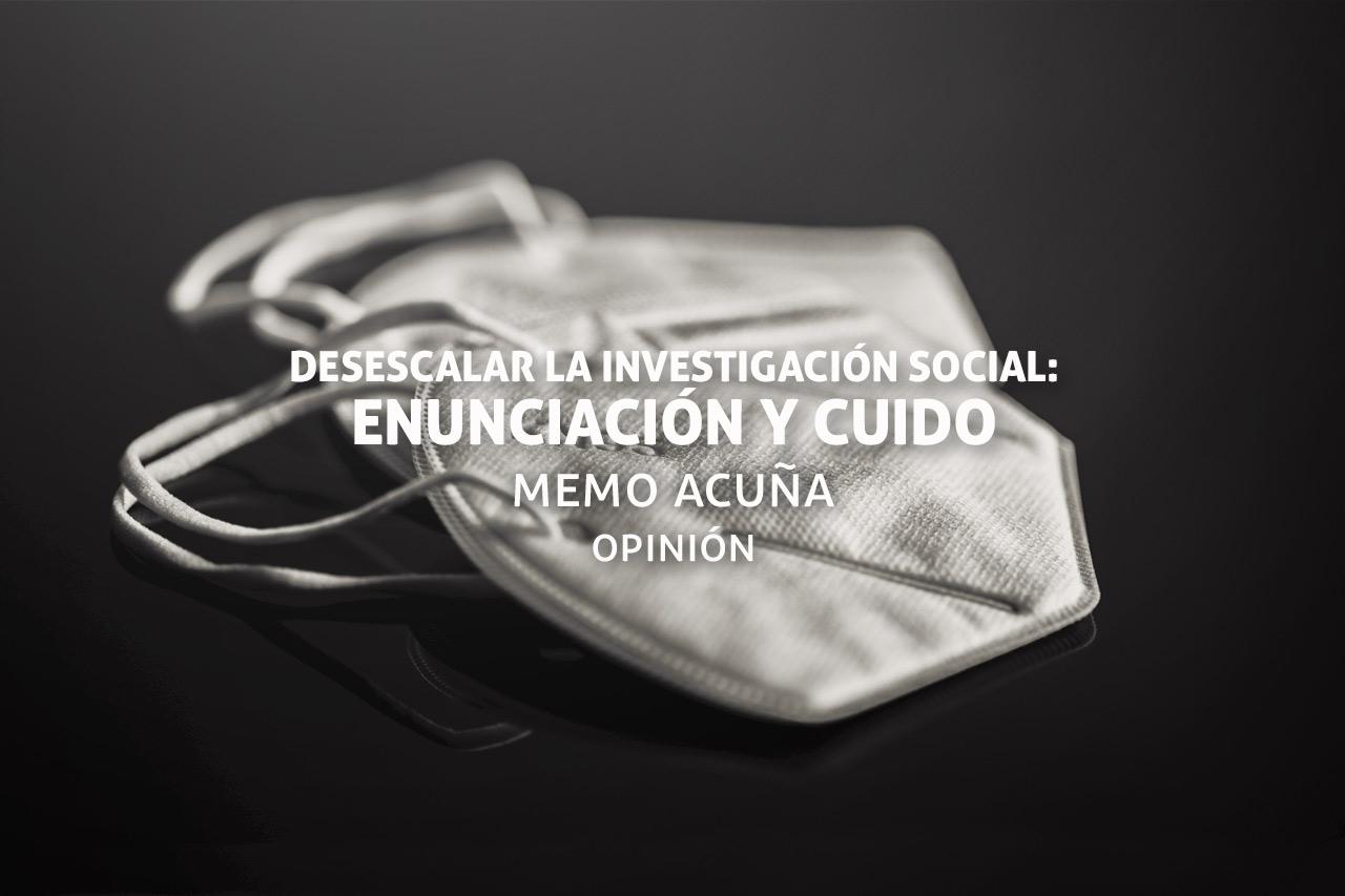 Desescalar la investigación social