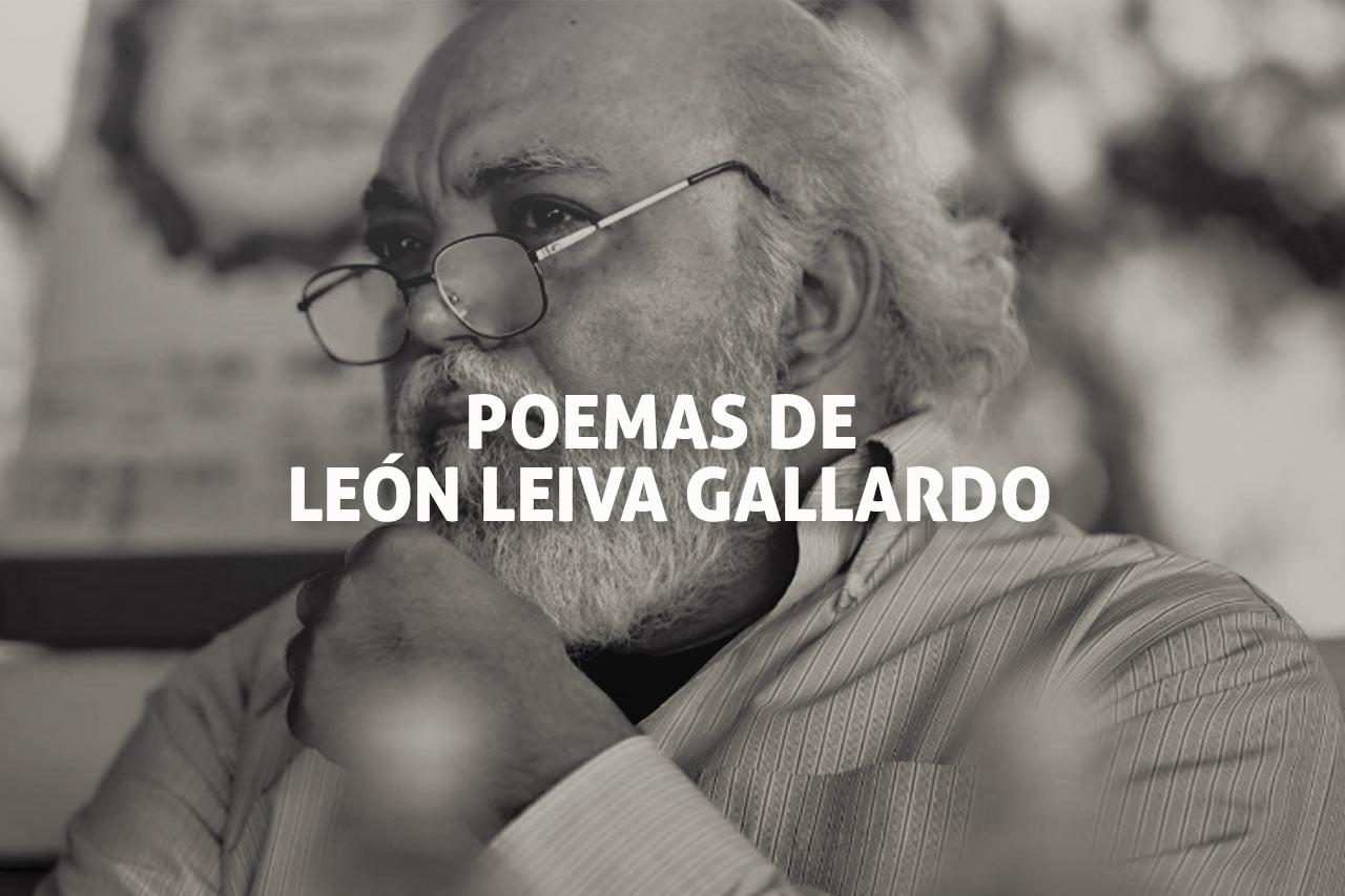 Poemas de León Leiva Gallardo