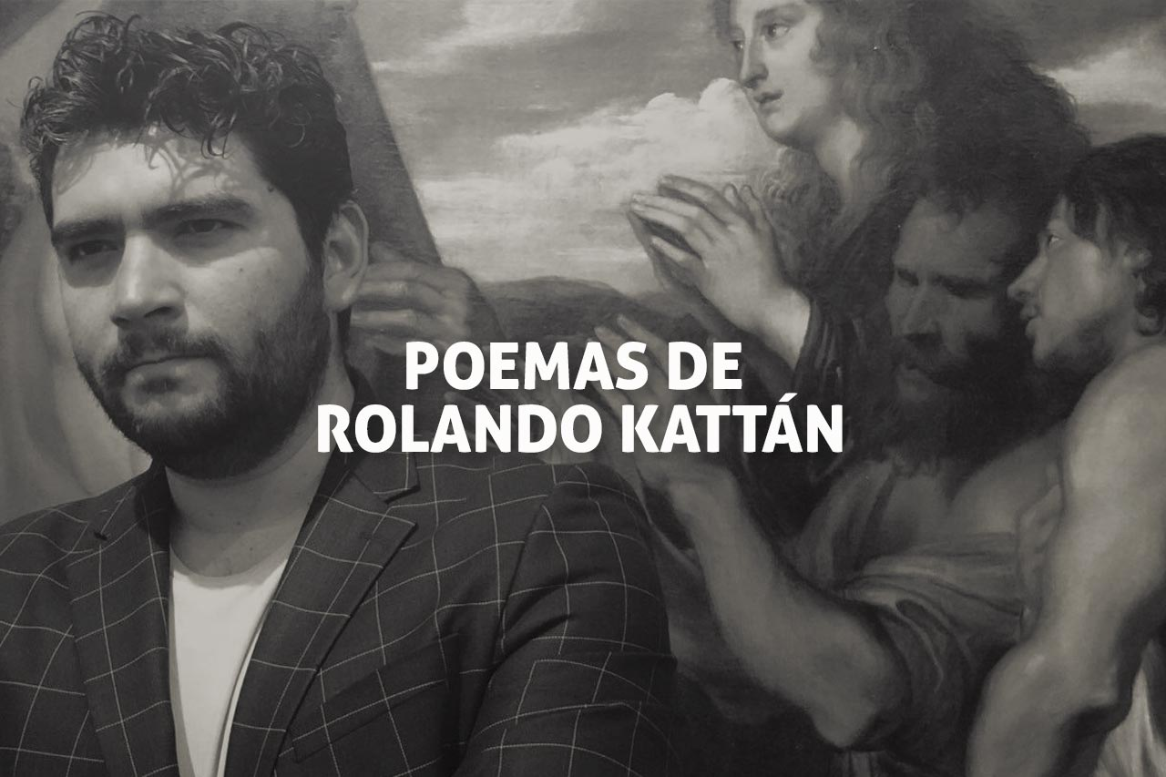 Poesía de Rolando Kattán