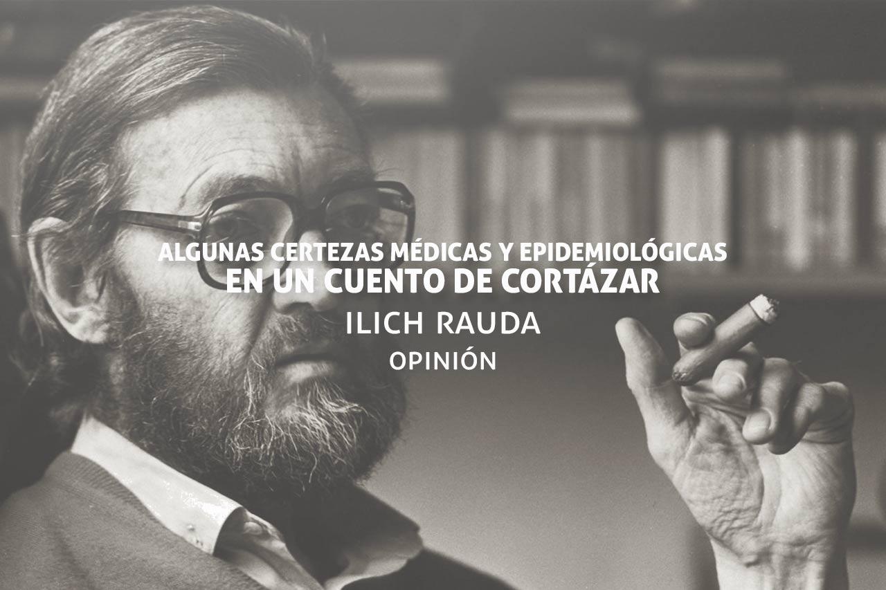 Certezas médicas y epidemiológicas en un cuento de Cortázar